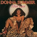 'I Feel Love' by Donna Summer, 1977