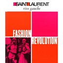 Saint Laurent Rive Gauche: Fashion Revolution