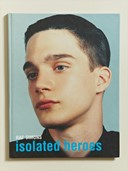 Isolated Heroes by Raf Simons and David Sims