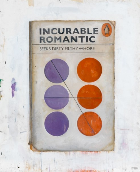 Incurable Romantic Seeks Dirty Filthy Whore, by Harland Miller
