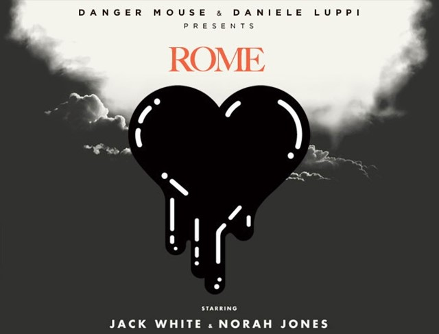 Rome by Danger Mouse & Daniele Luppi