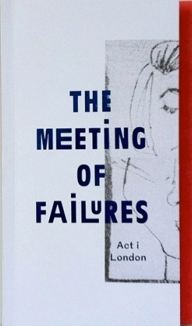 The Meeting of Failures