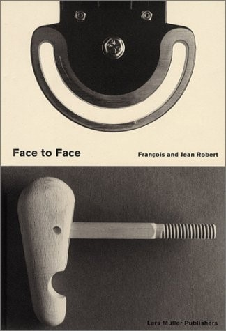 Face to Face: Francois and Jean Robert, 1996