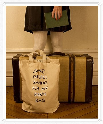 """I'm still saving for my Birkin bag"" eco-friendly tote by Maude & Tilda"