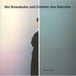 Rei Kawakubo and Commes Des Garcons A Blueprint Monograph