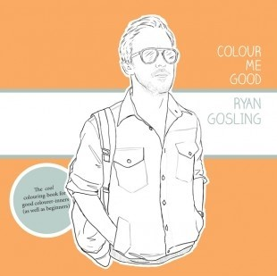Ryan Gosling Colouring in Book