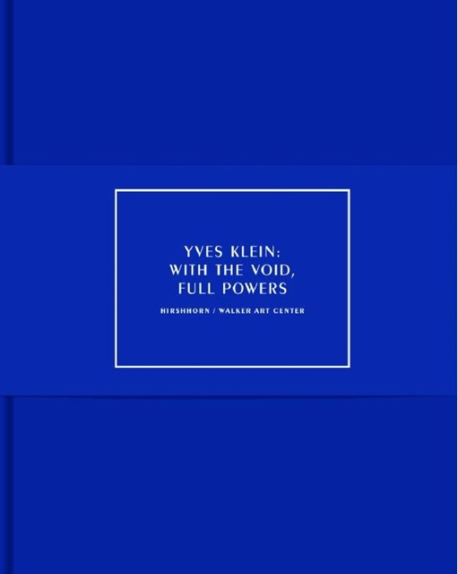 With the Void, Full Powers – Yves Klein
