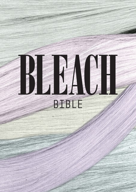 BLEACH BIBLE BY ALEX BROWNSELL