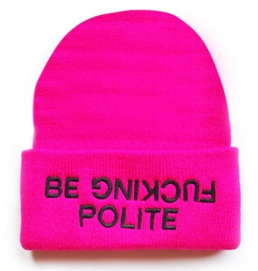 BE F***IN' POLITE BEANIE