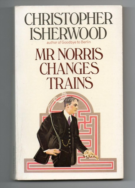 Christopher Isherwood's Mr Norris Changes Trains (1935)