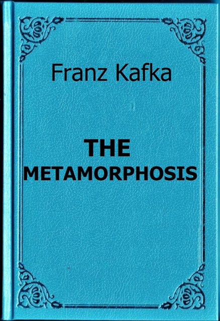 Franz Kafka's 'The Metamorphosis' (1915)