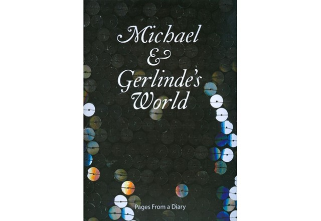 """Michael & Gerlinde's World: Pages from a Diary"""